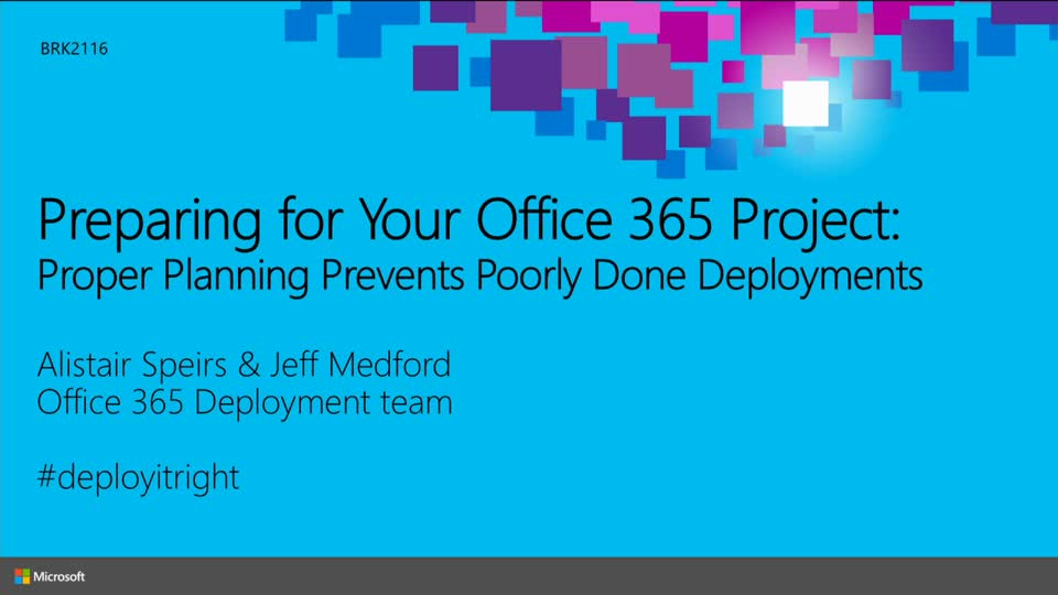 Preparing for Your Office 365 Project: Proper Planning Prevents Poorly Done Deployments