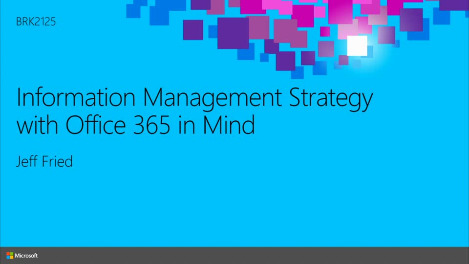Information Management Strategy with Microsoft Office 365 in Mind