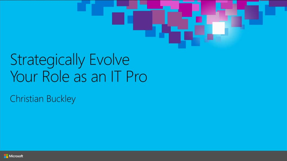 Strategically Evolve Your Role as an IT Pro