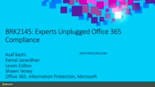 Experts Unplugged: Office 365 Compliance