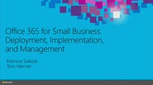 Office 365 for Small Business: Deployment, Implementation, and Management