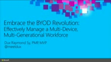Embrace the BYOD Revolution: Effectively Manage a Multi-Device, Multi-Generational Workforce