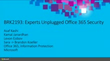 Experts Unplugged: Office 365 Security