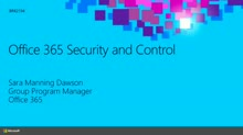Office 365 Security and Control