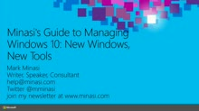 Minasi's Guide to Managing Windows 10: New Windows, New Tools