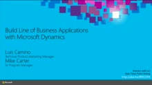Build Line of Business Applications with Microsoft Dynamics