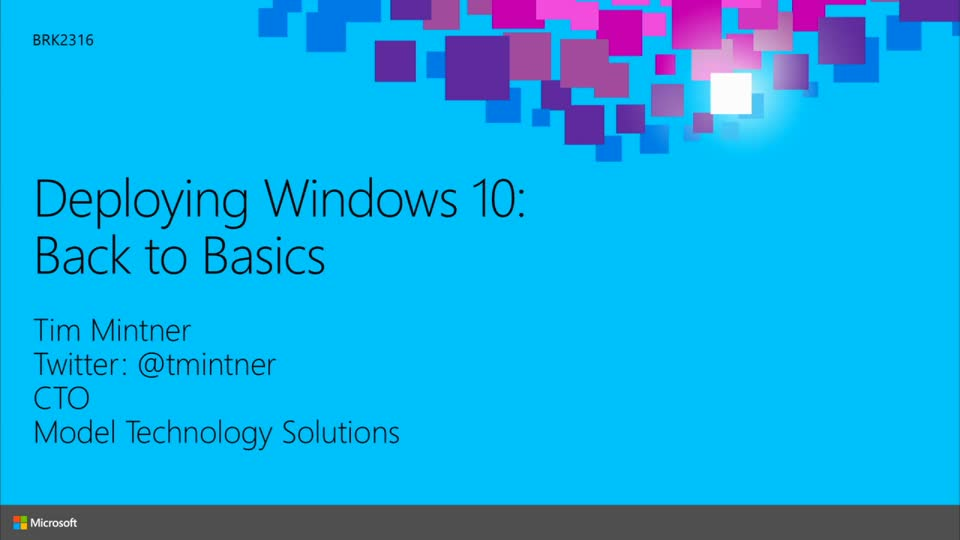 Deploying Windows 10: Back to Basics