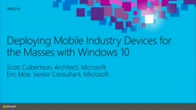 Deploying Mobile Industry Devices for the Masses with Windows 10
