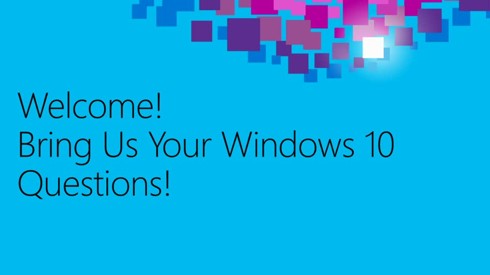 Windows 10: Ask the Experts