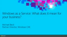 Windows as a Service: What Does It Mean for Your Business?
