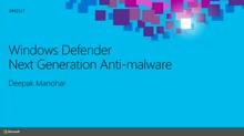 Next Generation Malware Detection with Windows Defender
