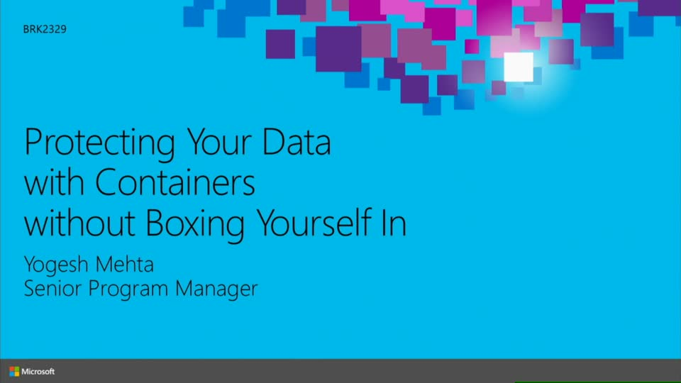 Protecting Your Data with Containers without Boxing Yourself In