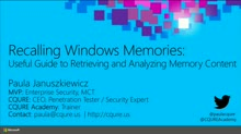 Recalling Windows Memories: A Useful Guide to Retrieving and Analyzing Memory Content