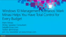 Windows 10 Management Scenarios: Mark Minasi Helps You Have Total Control for Every Budget