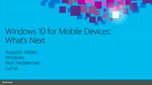Windows 10 for Mobile Devices: What's Next