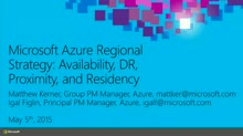 Microsoft Azure Regional Strategy: Availability, DR, Proximity, and Residency