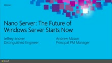 Nano Server: The Future of Windows Server Starts Now