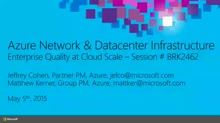 Azure Network and Datacenter Infrastructure: Enterprise Quality at Cloud Scale
