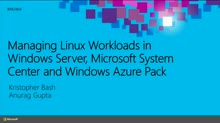 Managing Linux Workloads in Windows Server, Microsoft System Center and Windows Azure Pack