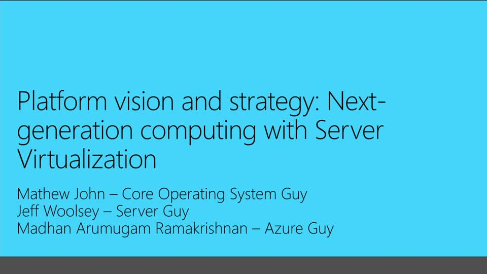 Platform Vision & Strategy (2 of 7): Server Virtualization Overview