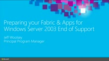 Preparing Your Fabric and Applications for Windows Server 2003 End of Support