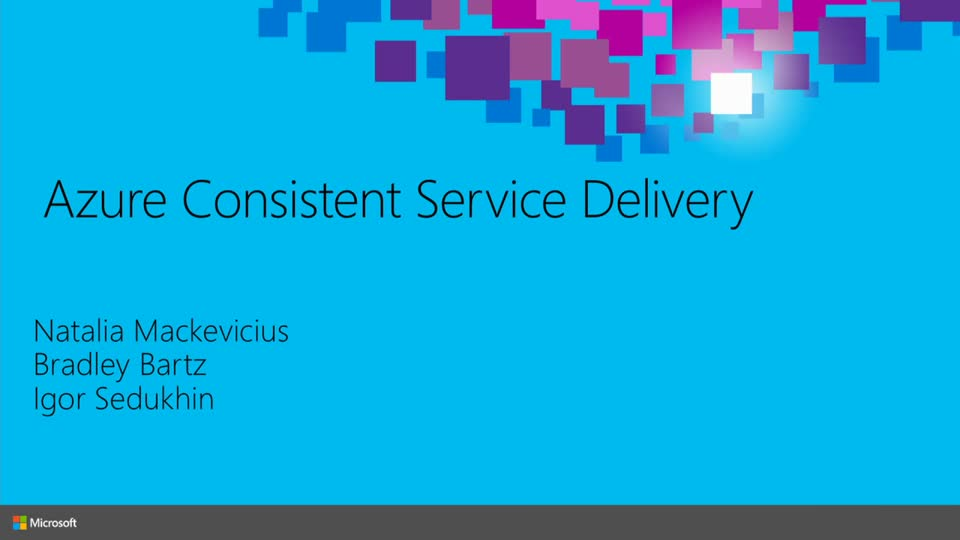 Platform Vision & Strategy (1 of 7): Azure Consistent Service Delivery Overview