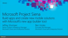 Microsoft Project Siena: Build Apps and Create New Mobile Solutions