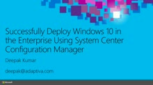 Adaptiva: Successfully Deploy Windows 10 in the Enterprise Using System Center Configuration Manager