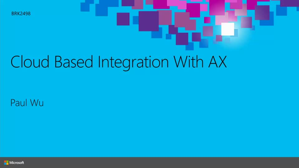 Cloud Based Integration with Microsoft Dynamics AX