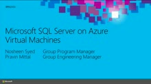 Microsoft SQL Server on Microsoft Azure Virtual Machines: Best Practices and Features