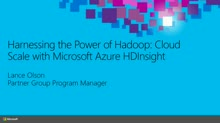 Harnessing the Power of Hadoop: Cloud Scale with Microsoft Azure HDInsight