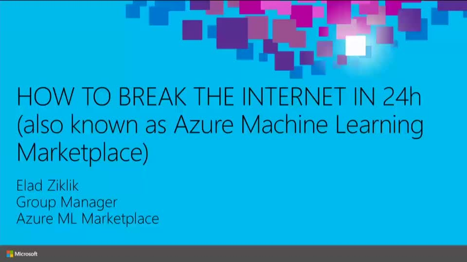 Microsoft Azure Machine Learning Marketplace: Real-World Experience to Solve Your Business Problems