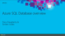 Microsoft Azure SQL Database: Overview and Customer Scenarios