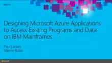 Designing Microsoft Azure Applications to Access Existing Programs and Data on IBM Mainframes