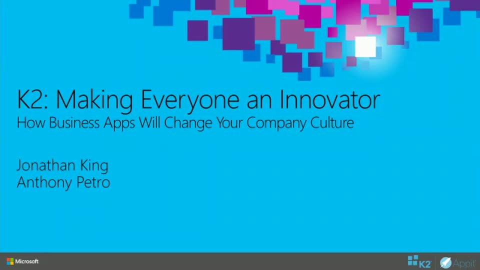 K2: Making Everyone an Innovator: How Business Apps Will Change Your Company Culture