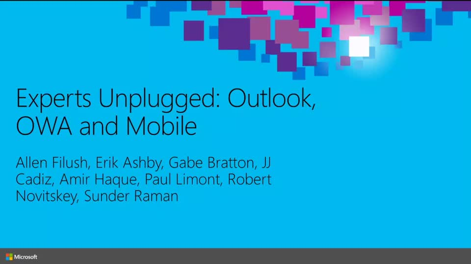 Experts Unplugged: Outlook, OWA, and Mobile