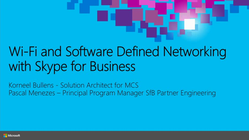 Wi-Fi and Software Defined Networking with Skype for Business