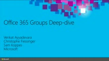 Microsoft Office 365 Groups Deep Dive