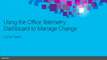 Using the Office Telemetry Dashboard to Manage Change