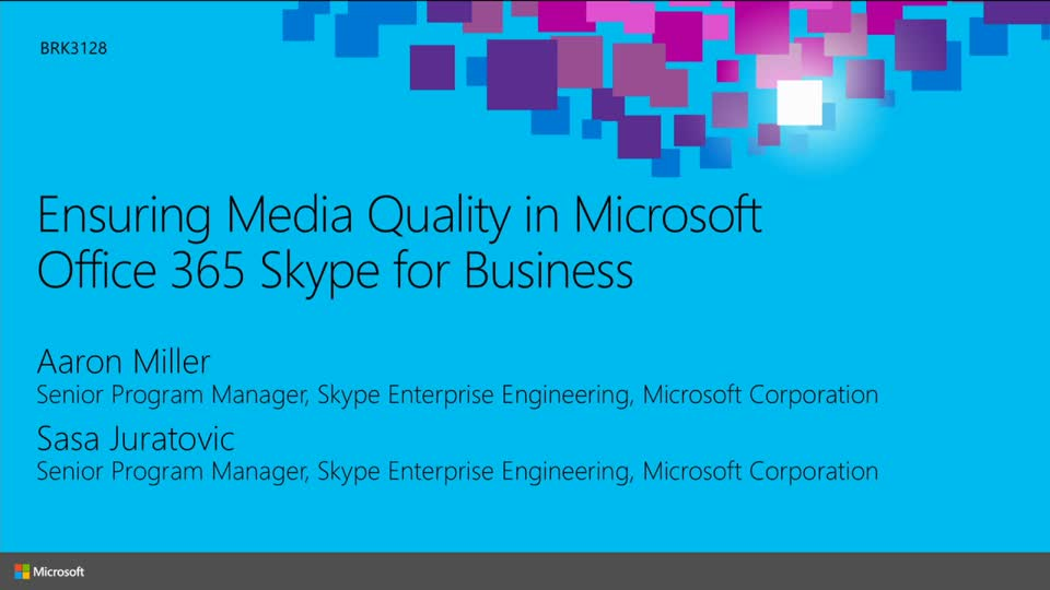 Ensuring Media Quality in Microsoft Office 365 Skype for Business