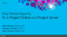 Real World Reports: Business Intelligence in Microsoft Project Online and Project Server 2013