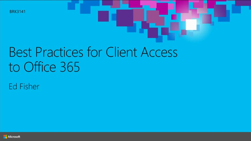 Best Practices for Client Access to Office 365