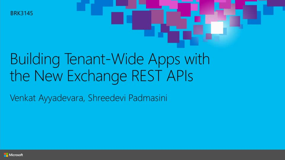 Building Tenant-Wide Apps with the New Exchange REST APIs