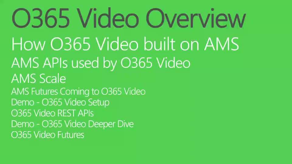 Office 365 Video and Custom Solutions Built on Azure Media Services