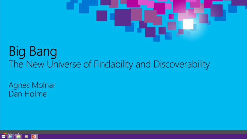 Big Bang: The New Universe of Findability and Discoverability