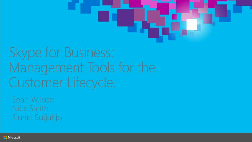 Skype for Business Management Tools for the Customer Lifecycle