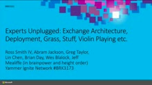 Experts Unplugged: Exchange Server Deployment and Architecture