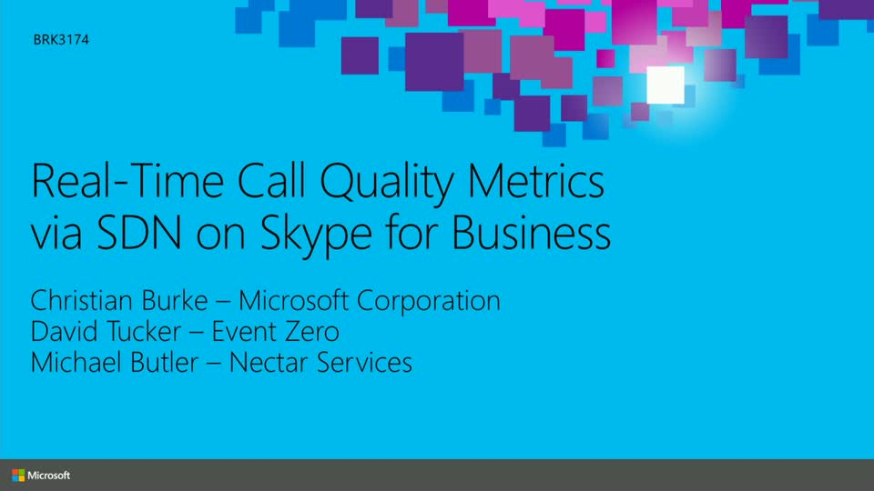 Real-Time Call Quality Metrics via Software Defined Networking (SDN) on Skype for Business