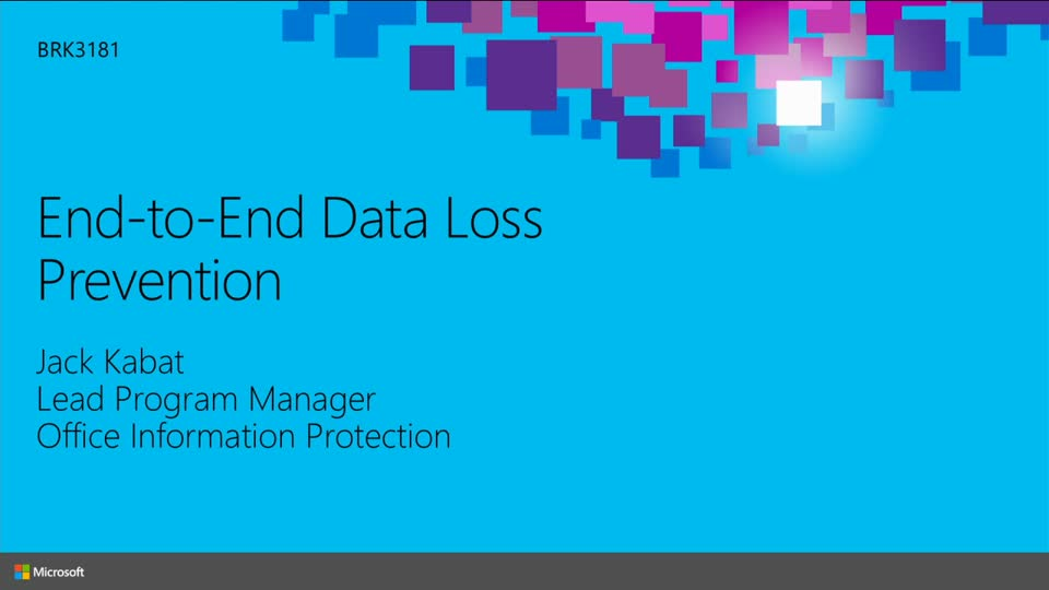 End-to-End Data Loss Prevention