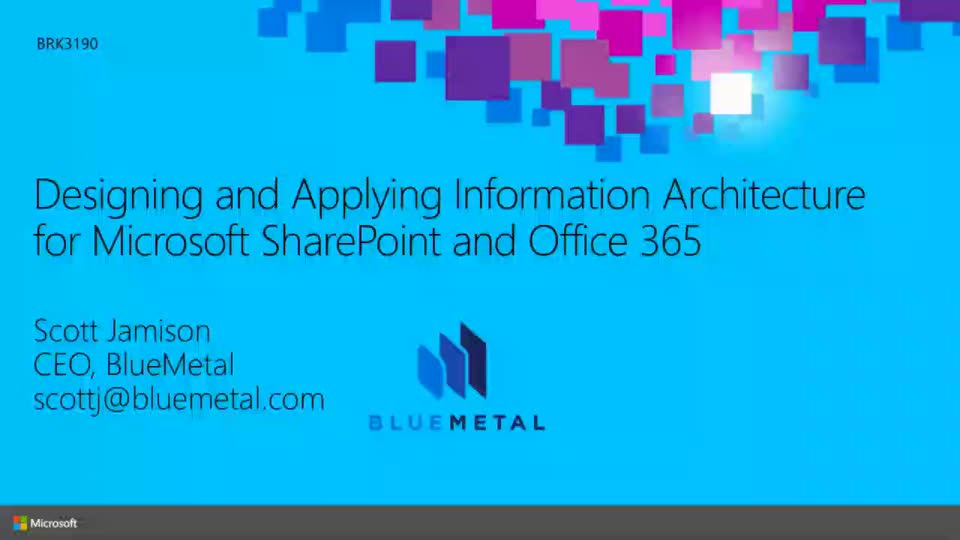 Designing and Applying Information Architecture for Microsoft SharePoint and Office 365